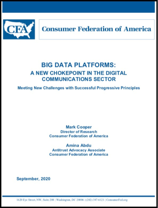 Big Date Platforms-Chokepoint in Digital Communications By Consumer Federation of America